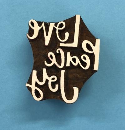 Indian Wooden Printing Block - Love,Peace,Joy